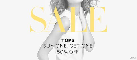 Sale – Tops Buy One, Get One 50% off | Details