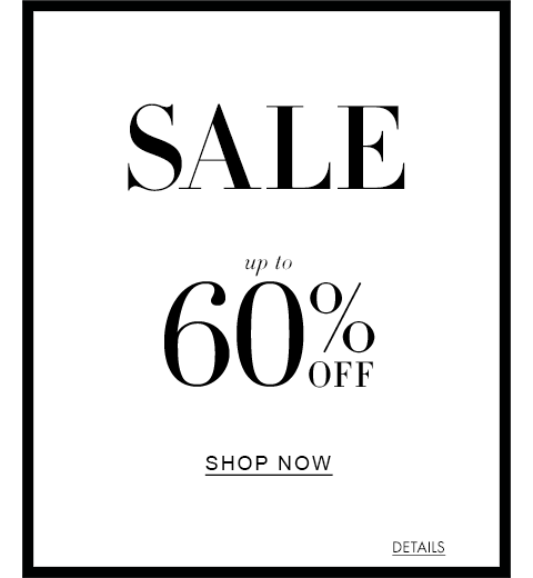 Sale up to 60% Off | Shop Now