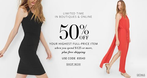 Limited Time in Boutiques and Online | 50% off your highest full-price item with you spend $125 or more, plus free shipping | Use code 83543 | Shop Now