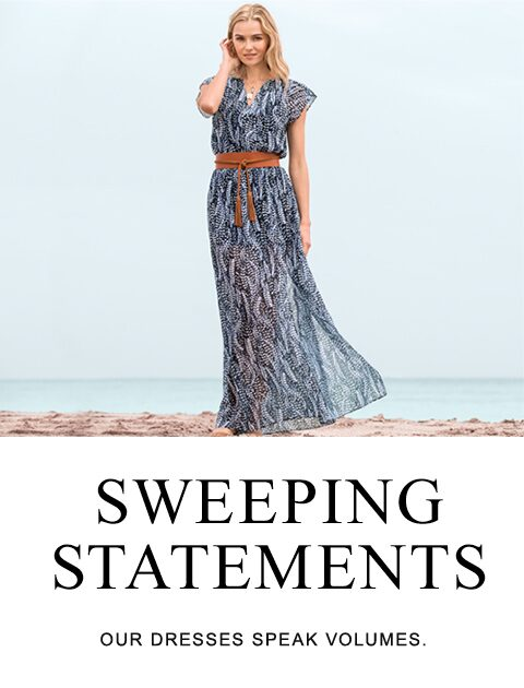 Sweeping Statements | Our dresses speak volumes.