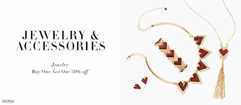 Jewelry and Accessories.  Jewelry Buy One, Get One 50% Off.  Details.