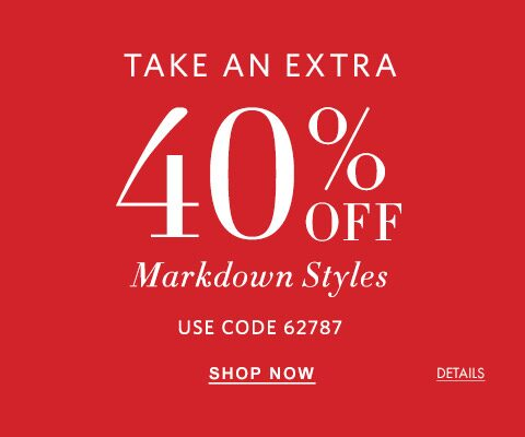 Take an Extra 40 percent off Markdown Styles. Use code 62787.