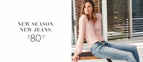 New Season. New Jeans.  $80 and up.
