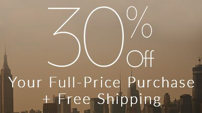 30% Off Your Full Price Purchase + Free Shipping