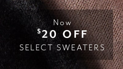 Now $20 off select sweaters