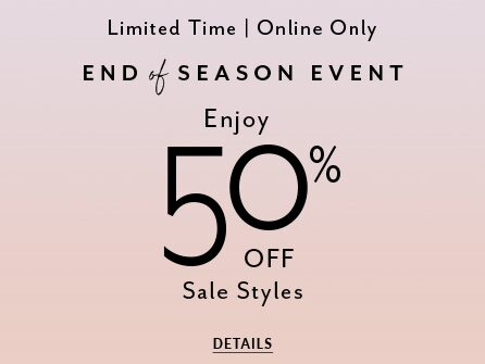 Enjoy 50% Off Sale Styles. Details.