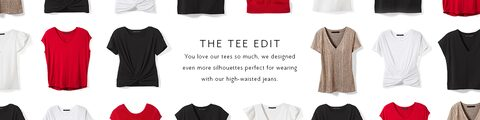 The Tee Edit. You love our teees so much, we designed even more silhouettes perfect for wearing with our high-waisted jeans.