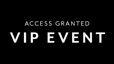 Access Granted Vip Event