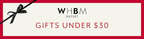 WHBM Outlet. Gifts Under $30