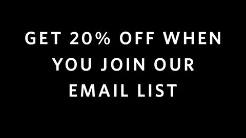 get 20% off when you join our email list